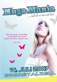 Hugo - Mania 2007@Areal Leithinger