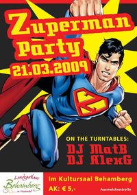Zuperman Party@Kultursaal