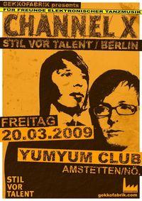 Gekkofabrik mit Channel X/Stil vor Talent@Yum Yum - Club