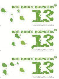 Bar, Babes & Bouncers 13