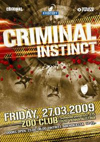 Criminal Instinct@The Zoo