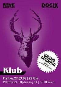 Klub - Grand Opening@Platzhirsch