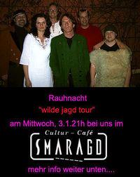 Die wilde Jagd Tour 2007@CC Smaragd