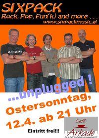 Six Pack live & unplugged@Café Arkade