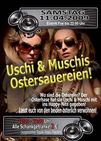Uschi & Muschis Ostersauereien
