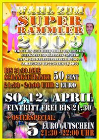Wahl zum Super Rammler 2009@Excalibur
