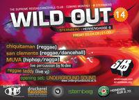 WILD OUT (XIV)@Club Sternberg
