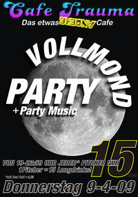 Vollmond Party@Cafe Trauma