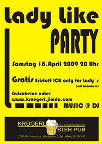 Lady Like Party@Bierpub Krügerl