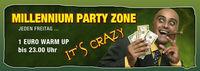 Millennium Party Zone@Millennium Wien-Nord