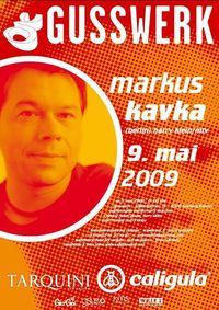 Markus Kavka / Caligula goes Gusswerk, die ultimative Fashion-Style-Party