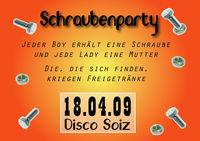 Schraubenparty@Disco Soiz
