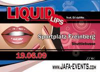 Jafa´s Liquid Lips House Zeltfest @Sportplatz Freinberg