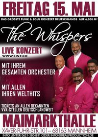 The Whispers Live in Mannheim - Maimarkthalle @Maimarkthalle Mannheim