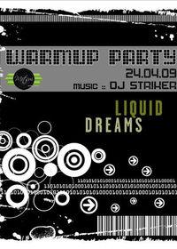 Warmup :: Liquid Dreams@Mitsui Club