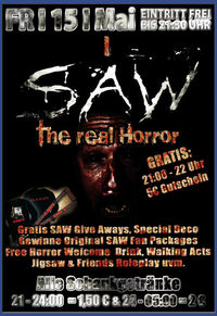 SAW - The Real Horror@Excalibur