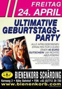 Ultimative Geburtstagsparty@Bienenkorb Schärding