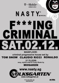 NASTY. pres. F***ING CRIMINAL