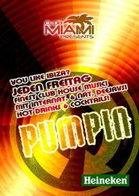 Pumpin Ibiza House Night@Club-Miami