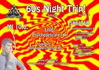 60s Night Trip! - Special