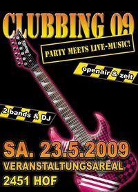 Clubbing 09 - Party meets Live Music@Veranstaltungsareal