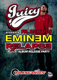 JUICY pres. Eminem Album Release Party