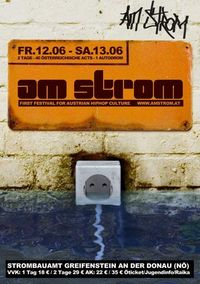 amStrom - Festival for Austrian Hip Hop Culture@Strombauamt