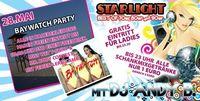 Starlight - Baywatch Party
