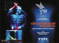 Motley Bird presents Drumatical The