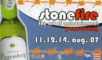 Stonefire - The Art Of Entertainment@Halle + Zelt