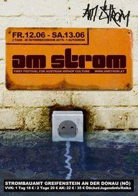 Am Strom - First Festival for Austrian HipHop Culture@Festzelt