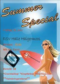 Summer Special in Haigermoos @ESV-Halle Haigermoos