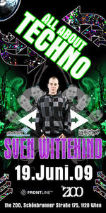 All about Techno pres Sven Wittekind@The Zoo