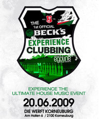 The 1st Official Beck's Experience Clubbing@Die Werft