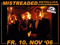 Mistreaded Metallica Coverband@Club Kogler