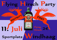 Flying Hirsch Party@Sportplatz Windhaag