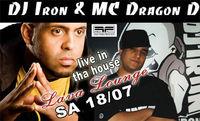 DJ Iron & MC Dragon D