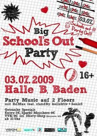 Big School´s out Party@Halle B