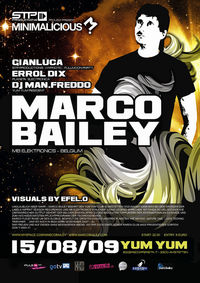 STP Productions pres. Minimalicious with Marco Bailey (B)@Yum Yum - Club