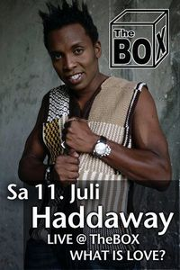 Live @ The Box: Haddaway - What is love?