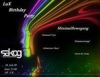 MinimaleBewegung @ Lux Birtday Party!@Kulturwerk Sakog