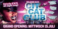 Cit Cat Club - Grand Opening