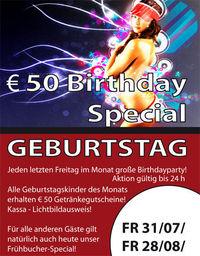 Birthdayparty August & Der neue Wahnsinns Freitag