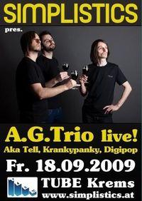 Simplistics pres. A.G.Trio (live) @ TUBE Krems@Tube