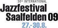 30. Internationales Jazz Festival Saalfelden@Saalfelden