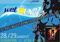 Wetsoundz mit 1. Xxl-Wuzzlermeisterschaft in OÖ@ATSV-Sportplatz Schärding