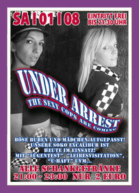 Under Arrest - The sexy Cops are comming@Excalibur