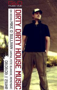 dirty dirty house music @ G&D:mClub