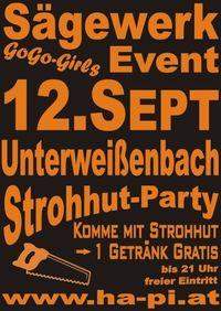 Sägewerk-Event - Strohhutparty@Altes Sägewerk