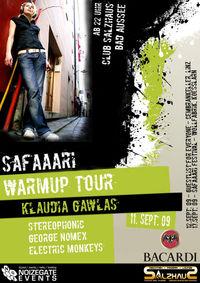 Safaaari Warm Up Tour@Salzhaus